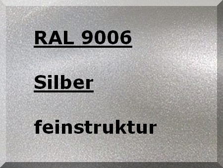 RAL 9006 SILBER feinstruktur